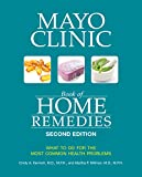 Mayo Clinic Book of Home Remedies (Second edition): What to...