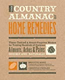 The Country Almanac of Home Remedies: Time-Tested & Almost...