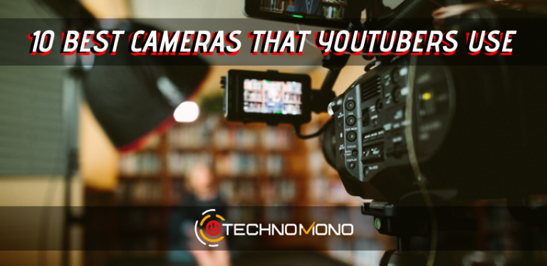 10 Best Cameras that YouTubers Use