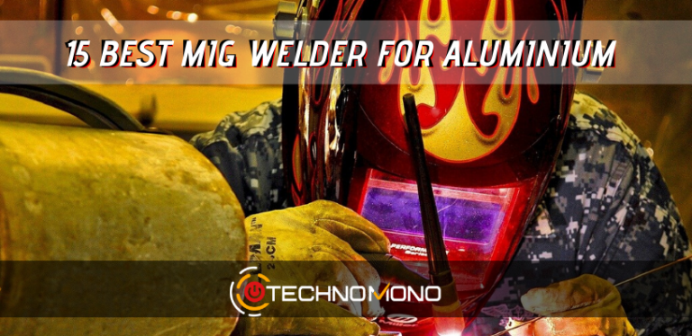 15 Best Mig Welder For Aluminium