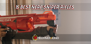 15 Best Nerf Sniper Rifles