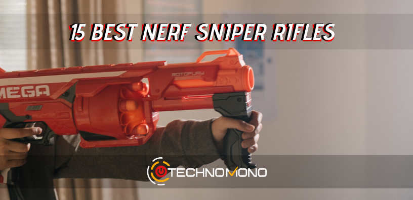 15 Best Nerf Sniper Rifles Of 2020: The Definitive Guide