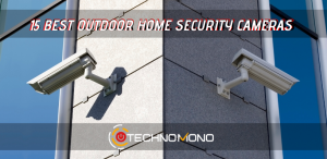 15 Best Outdoor Home Security Cameras With Night Vision