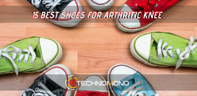 15 Best Shoes For Arthritic Knee