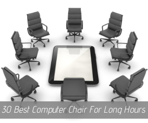 30 The Best Computer Chairs For Long Hours