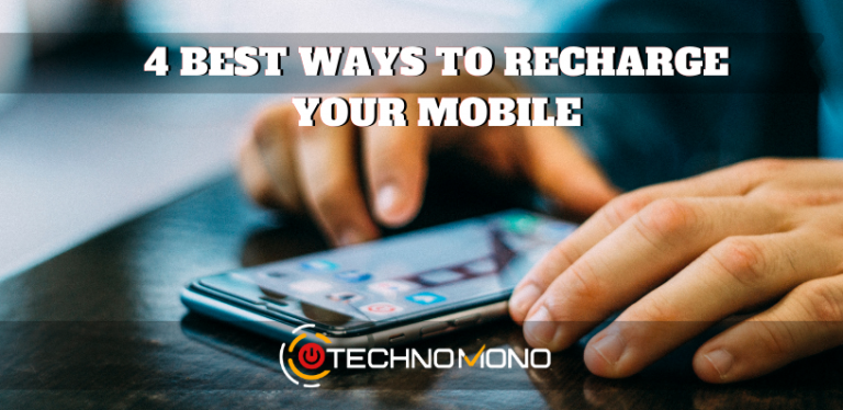 4 Best Ways to Recharge your Mobile