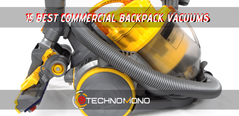 Best Commercial Backpack Vacuums