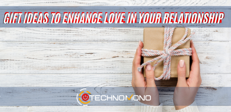 Best gift ideas to enhance love in your relationship
