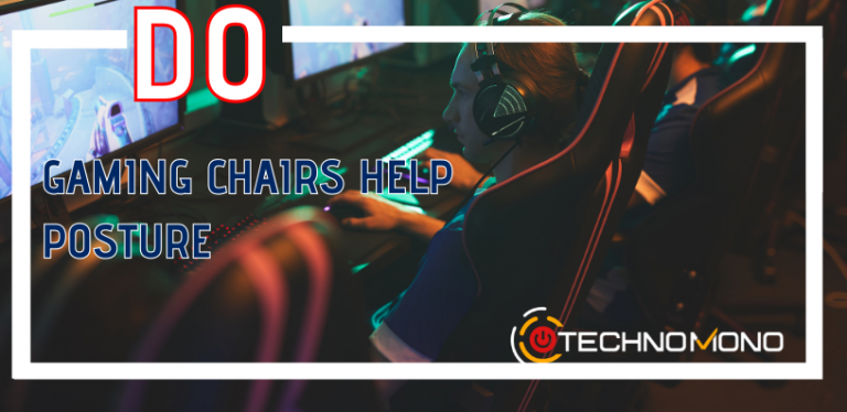 Do Gaming Chairs Help Posture