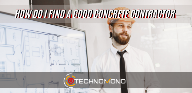 How Do I Find A Good Concrete Contractor