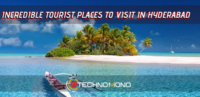 Incredible tourist places to visit in hyderabad