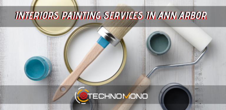 Interiors painting services in ann arbor