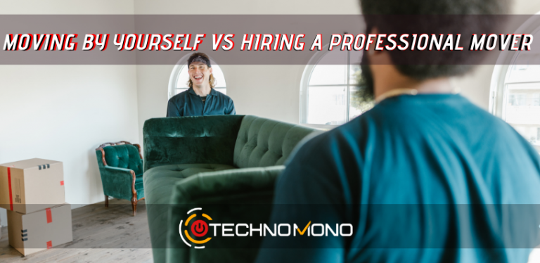 Moving by yourself vs hiring a professional mover