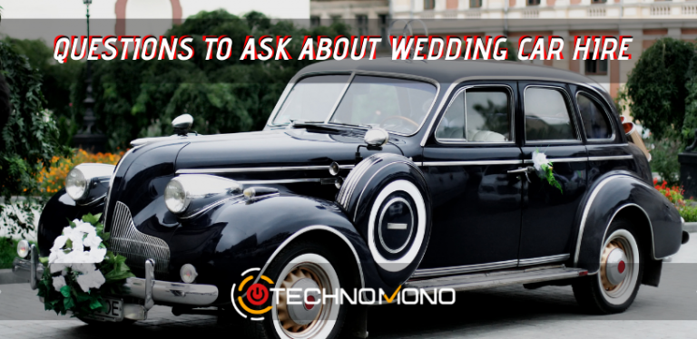 Questions to ask about wedding car hire