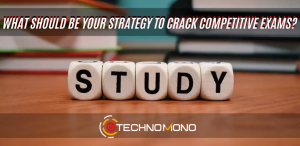 Strategy to crack competitive exams