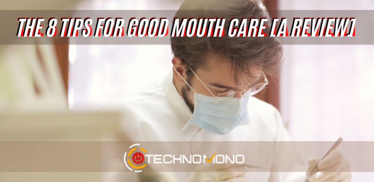 Tips For Good Mouth Care