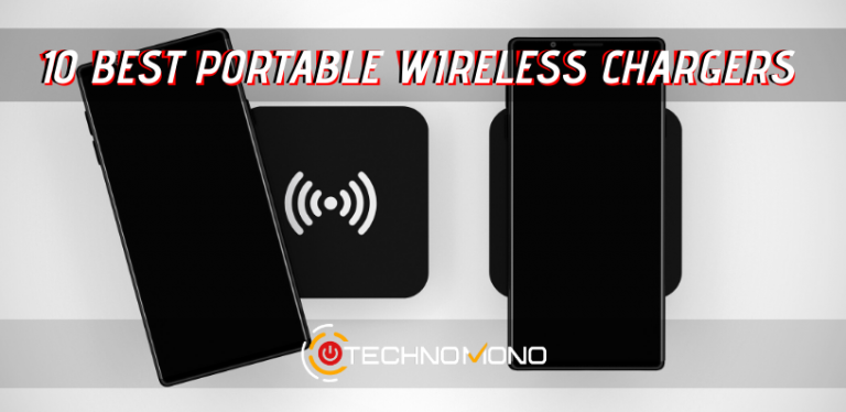 Top 10 Best Portable Wireless Chargers