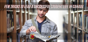 Tricks to lead a successful student life in canada