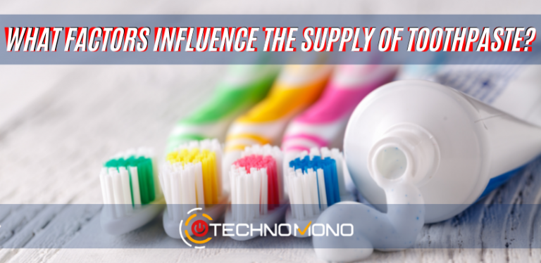 What factors influence the supply of toothpaste
