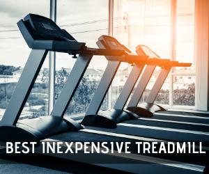best inexpensive treadmill 1