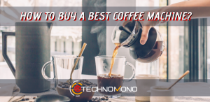 how to buy the best coffee machine