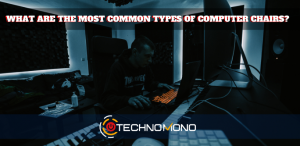 what are the most comman types of computer office chairs